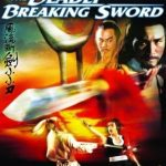 THE DEADLY BREAKING SWORD (WEB-DL 1080P) V.O.S.E